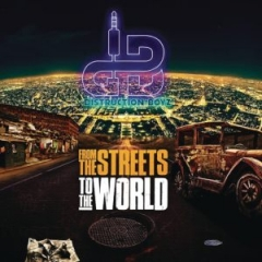 From The Streets to the World BY Distruction Boyz